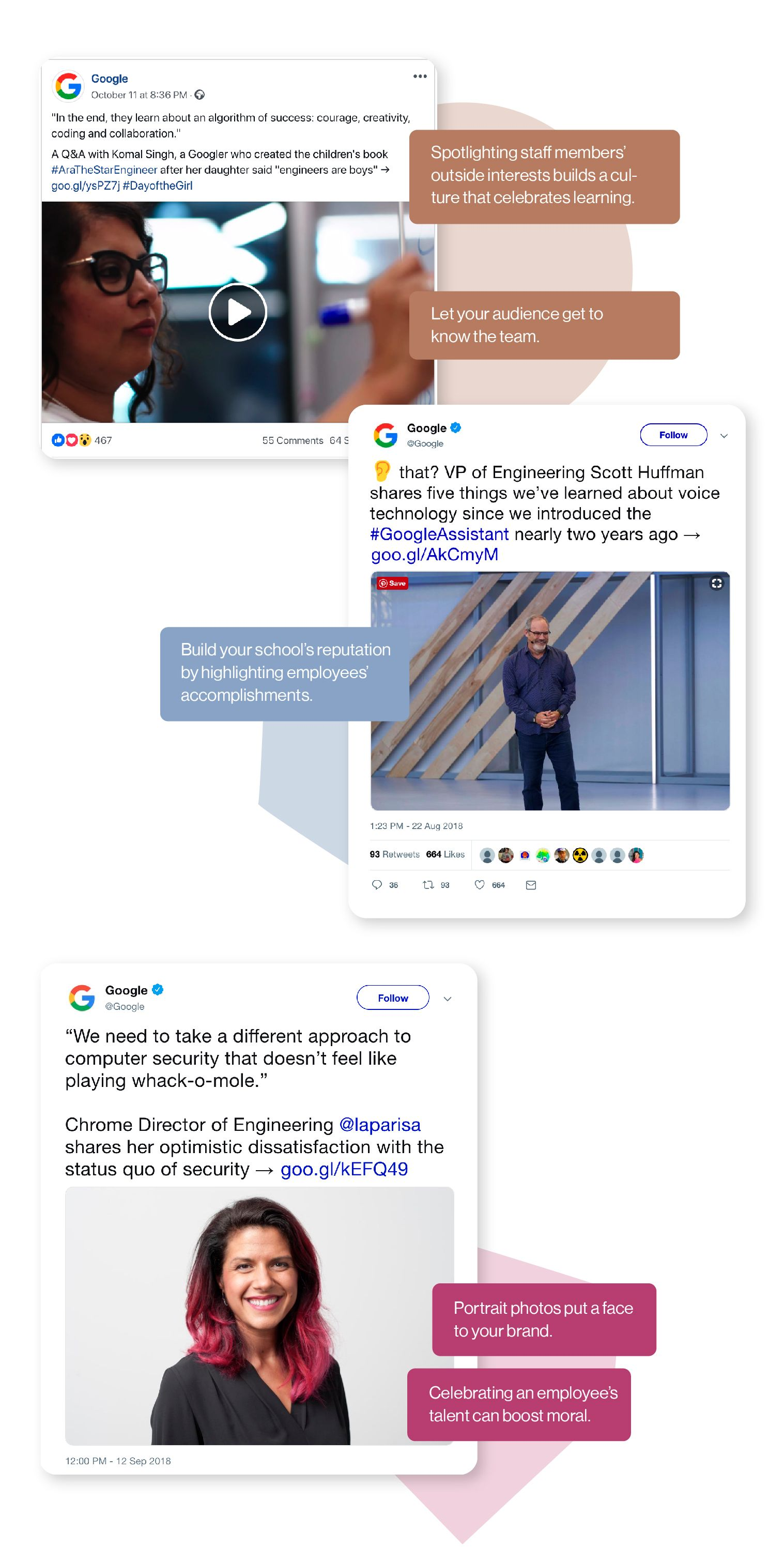 Image: Examples of Google's social media posts highlighting their employees. Spotlighting staff memmbers' outside interests builds a culture that celebrates learning. This lets your audience get to know the team, while building your school's reputation by highlighting employee accomplishments.