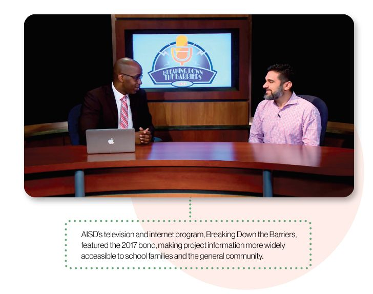 Image: A scene from AISD's television and internet program, Breaking Down the Barriers, which featured the 2017 bond. This made project information widely accessible to school families and the general community.