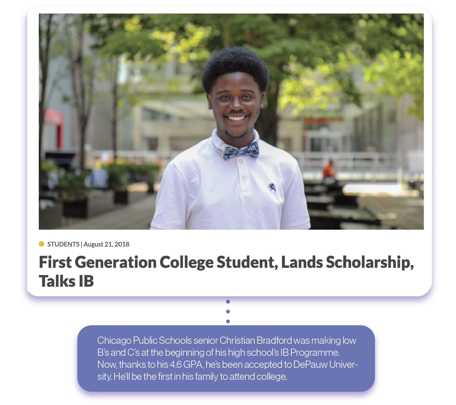 The article features a student who made mediocre grades at the beginning of high school but then overcame obstacles to attend an elite college.