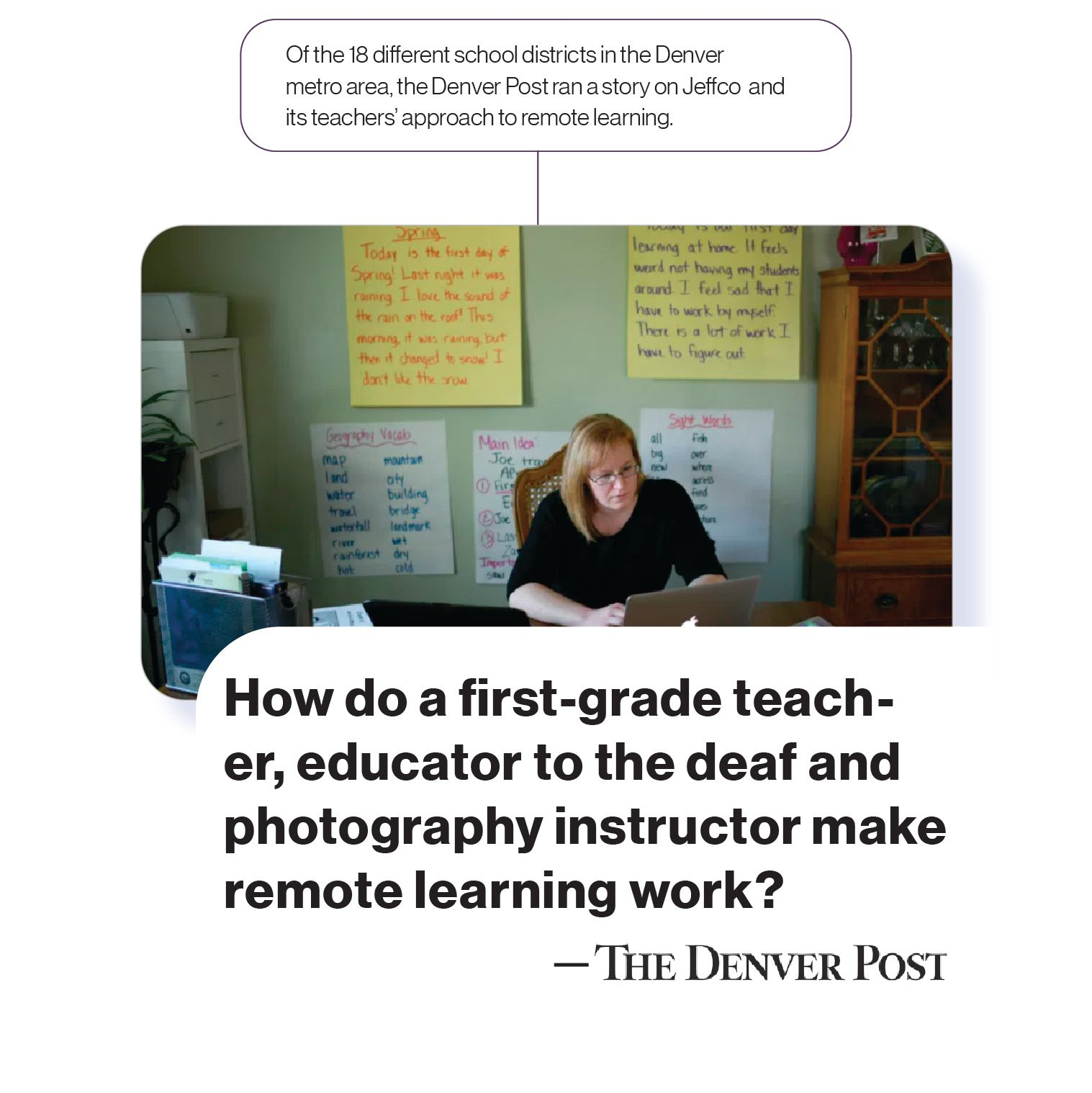 Image: A news story with the headline, 'How do a first-grade teacher, educator to the deaf, and photography instructor make remote learning work?' with the SchoolCEO commentary, 'Of the 18 different school districts in the Denver metro area, the Denver Post ran a story on Jeffco and its teachers' approach to remote learning.'