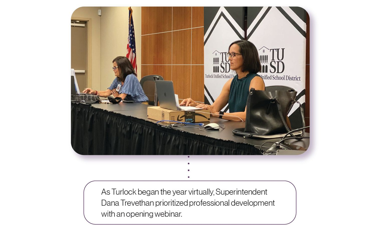 Image: As Turlock began the year virtually, Superintendent Dana Trevethan prioritized professional development with an opening webinar.