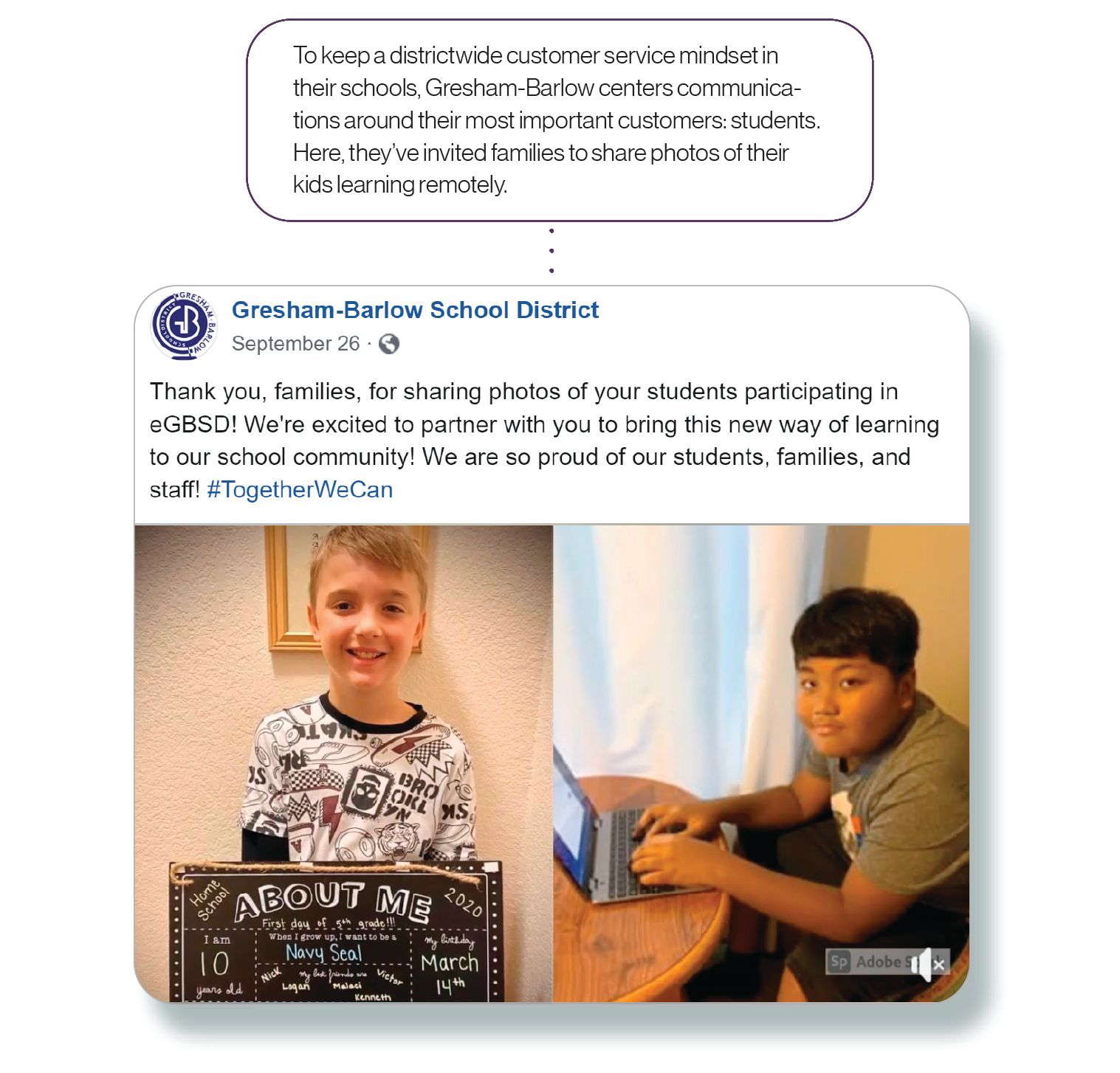 Image: Facebook post from Gresham-Barlow that reads: 'Thank you, families, for sharing photos of your students participating in eGBSD! We're excited to partner with you to bring this new way of learning to our school community! We are so proud of our students, families, and staff!' SchoolCEO then adds some commentary — 'To keep a districtwide customer service mindset in their schools, Gresham-Barlow centers communications around their most important customers: students. Here, they've invited families to share photos of their kids learning remotely.'