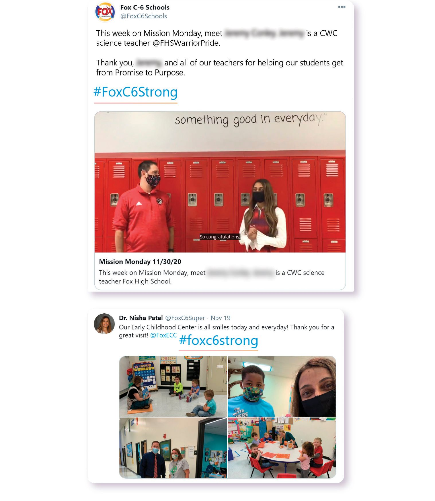 Image: Both the offical Fox C-6 Twitter account as well as Dr. Nisha Patel's personal Twitter utilize the #FoxC6Strong hashtag to highlight their teachers and staff.