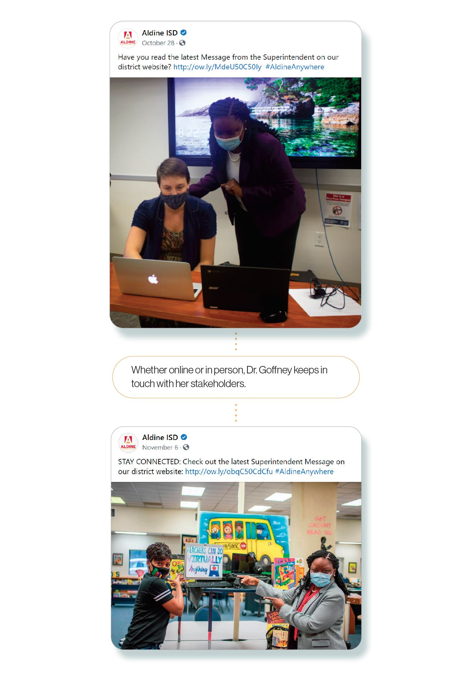 Images: Aldine ISD Facebook posts showing Superintendent LaTonya Goffney visting with students and staff, with the SchoolCEO caption 'Whether online or in person, Dr. Goffney keeps in touch with her stakeholders.'