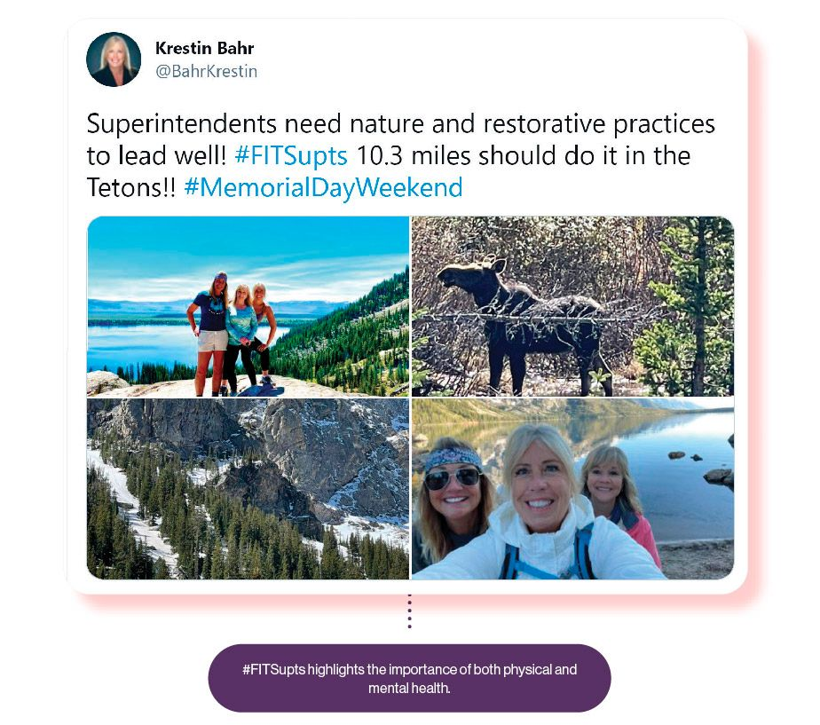 Image: A Tweet from Krestin Bahr about hiking in the Tetons, with the SchoolCEO caption '#FitSupts highlights the importance of both physical and mental health.'